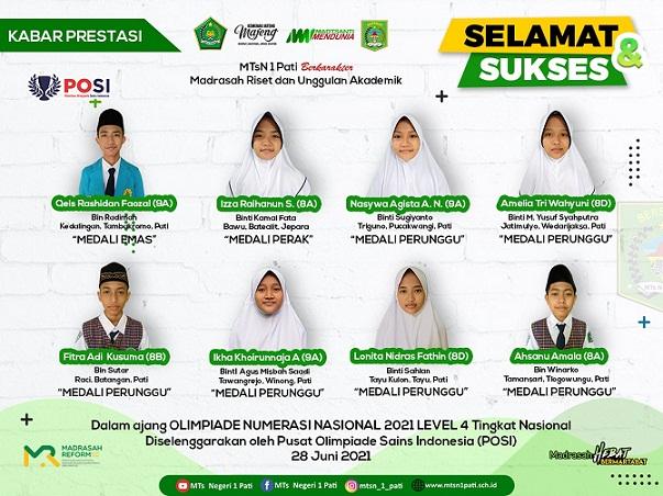 Sebanyak 16 medali berhasil disabet oleh siswa MTsN 1 Pati pada dua ajang, Indonesian Olympiad of Science dan Olimpiade Numerasi Nasional