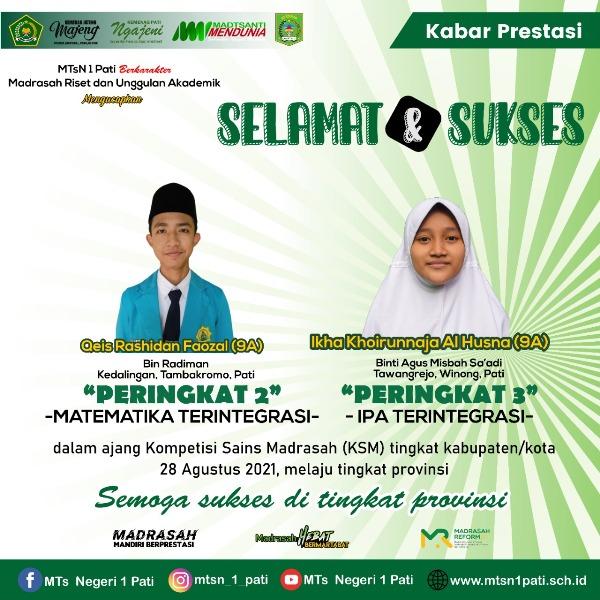 Dua Siswa MTsN 1 Pati Juarai KSM Tingkat Kabupaten.