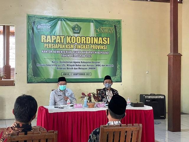 Rapat Koordinasi persiapan KSM Tingkat PRovinsi yang diselenggarakan Seksi Pendidikan Madrasah Kantor Kementeiran Agama Kabupaten Boyolali