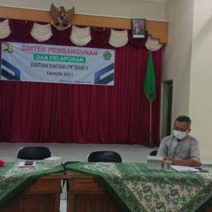 Bintek Pembangunan dan Pelaporan Bantuan Sanitasi LPK Tahap II Tahun 2021